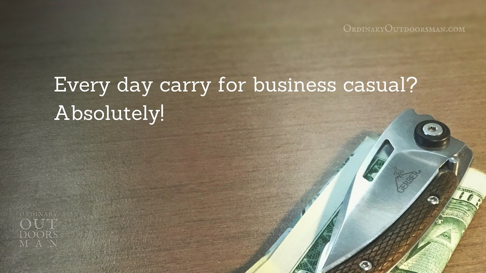 "photo of money clipped into a pocket knife with the words, ""Every day carry for business casual? Absolutely!"""